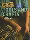 Tools and Crafts by Neil Champion (Paperback / softback, 2012)