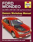 Ford Mondeo Petrol & Diesel 03-07 by Haynes Publishing Group (Paperback, 2014)