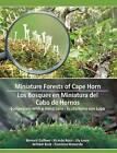 Miniature Forests of Cape Horn: Ecotourism with a Hand Lens by Bernard Goffinet (Paperback, 2012)
