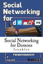 Social Networking for Demons by franklet (2014, Paperback)