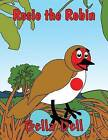 Rosie the Robin by Bella Dell (Paperback / softback, 2013)