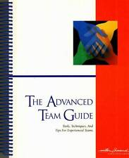 PSYCHOLOGY LAWRENCE MILLER THE ADVANCED TEAM GUIDE TOOLS TECHNIQUES