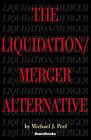 The Liquidation/merger Alternative by Michael Peel (Paperback, 2003)