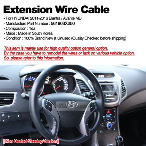 OEM Non-Heated Steering Extension Wire For HYUNDAI 2011-2016 Elantra//Avante MD