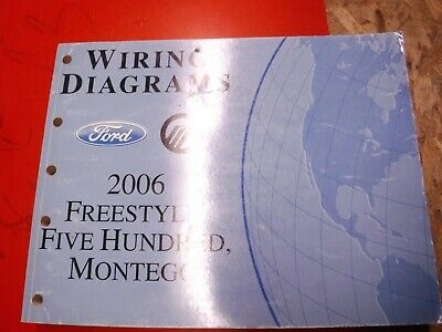 2006 FORD FIVE HUNDRED FREESTYLE MERCURY MONTEGO WIRING ...