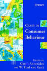 Case Studies in Consumer Behaviour by John Wiley and Sons Ltd (Paperback, 1999)