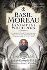 Basil Moreau: Essential Writings by Christian Classics Inc (Paperback, 2014)
