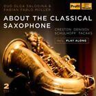 About the Classical Saxophone (CD, Jul-2015, 2 Discs, Profil)
