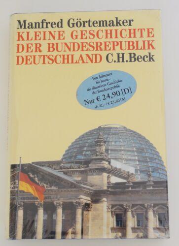1 von 1 - Kleine Geschichte der Bundesrepublik Deutschland Manfred Görtemaker, geb Ausgabe