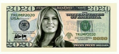 Trump 2020 Campaign First Lady Melania Money Dollar Bills Note 25 Pack