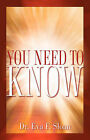 You Need to Know by Eva F Sloan (Paperback / softback, 2006)