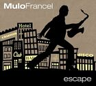 Escape von Mulo Francel (2012)