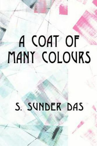 A Coat of Many Colours by Sunder Das (2001, Paperback)