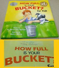 SIGNED Rath and Reckmeyer HOW FULL IS YOUR BUCKET? FOR KIDS Hardcover F/VG+