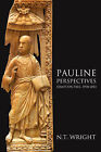 Pauline Perspectives: Essays on Paul, 1978-2013 by Canon N. T. Wright (Paperback, 2013)