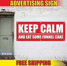 Keep Calm And Eat Some Funnel Cake Advertising Banner Vinyl Mesh Decal Sign Fair