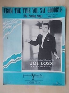 Acheter Pas Cher Vintage Sheet Music-from The Time You Say Goodbye-joe Loss And His Orchestra-afficher Le Titre D'origine