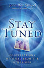 Stay Tuned: Conversations with Dad from the Other Side by Jenniffer Weigel (Paperback / softback)