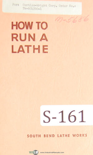 """Manual 1956 SouthBend Lathe Works /""""How to Run a Lathe/"""""""