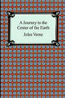 A Journey to the Center of the Earth by Jules Verne (Paperback / softback, 2006)