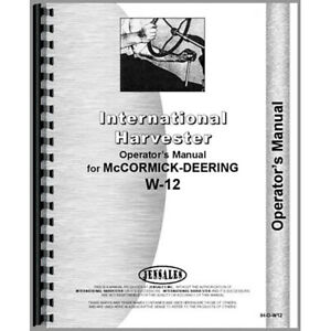 New-McCormick-Deering-W12-Tractor-Operators-Manual