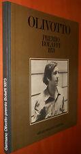 OLIVOTTO - premio Bolaffi  1973