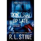 Don't Stay Up Late by R. L. Stine (Paperback, 2015)