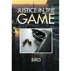 Justice in the Game by Bernard Brown (Paperback / softback, 2014)
