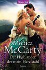 Der Highlander, der mein Herz stahl von Monica McCarty (2012, Taschenbuch)