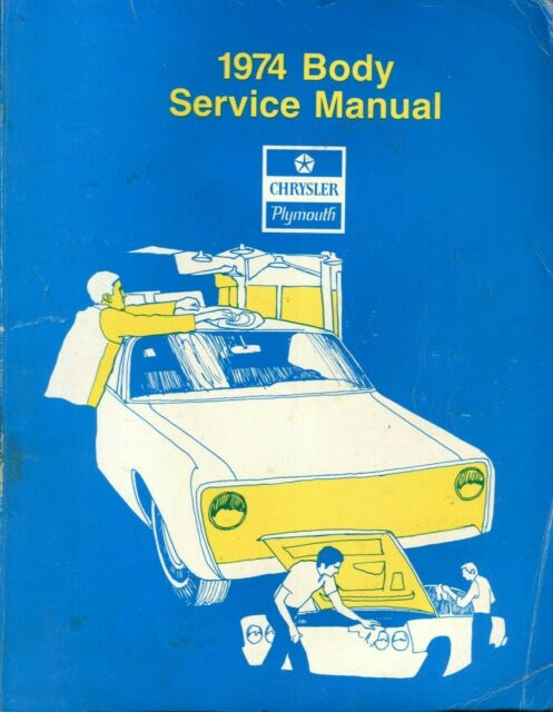 1974 Chrysler Plymouth Body Service Manual