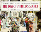 The Day of Ahmed's Secret by Florence Parry Heide, Judith Heide Gilliland (Paperback, 1992)