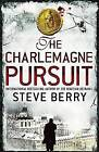 The Charlemagne Pursuit: Book 4 by Steve Berry (Paperback, 2008)