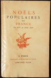 """Livre """"Noëls populaires de France. Du XVe au XIXe siècle"""" Librairie PLON 1943"""