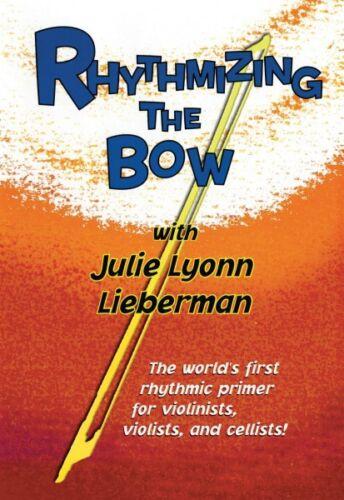 Rhythmizing the Bow The World/'s First Rhythmic Primer for Violinists V 000320461