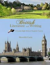 Homeschooling High School to the Glory of God: British Literature and Writing...