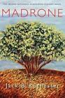 Madrone Jack B. Rochester Wheatmark Paperback 9781627870993