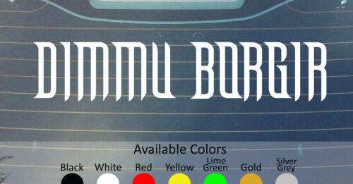 DIMMU BORGIR Vinyl Decal Sticker Custom Taille//couleur Empereur OV HELL ancienne Absu