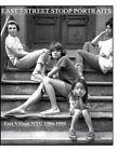 East 7th Street Stoop Portraits: East Village NYC 1986-1989 by Addison Thompson (Paperback / softback, 2015)