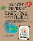 The Best Homemade Baby Food on the Planet by Karin Knight, Tina Ruggiero (Paperback, 2010)