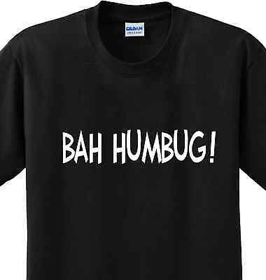 Bah Humbug Chistmas Funny Hate X-mas Scrooge Humor Cute Novelty T-shirt Any Size