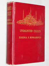 UNDAUNTED EXILES - Bumgardner (1925 1st Ed) SIGNED by Author Russian revolution
