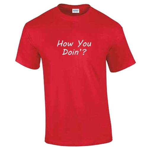 Tshirt Funny Friends Slogan T-Shirt TV Show Joey Gift Idea How You Doin