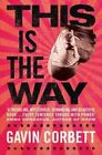 This is the Way by Gavin Corbett (Paperback, 2014)