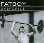 Overdrive by Fatboy (CD, Oct-2010, Family Tree)