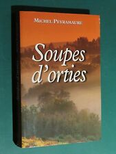 Soupe d'orties Michel PEYRAMAURE