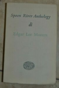 SPOON-RIVER-ANTHOLOGY-DI-EDGAR-LEE-MASTER-ED-EINAUDI-ANNO-1950-NL