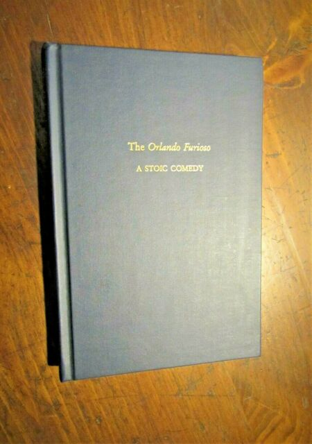 Medieval and Renaissance Texts and Studies: The Orlando Furioso : A Stoic...