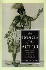 The Image of the Actor: Verbal and Visual Representation in the Age of-ExLibrary