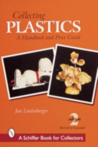 Collecting Plastics : A Handbook and Price Guide, Paperback by Lindenberger,