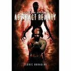 Abstract Reality: A Psychological Horror Novel by Cedric Buhagiar (Paperback / softback, 2014)